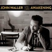 Awakening by John Waller