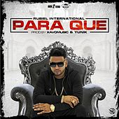 Para Que by Rubiel International