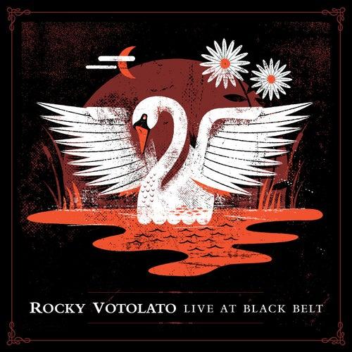 Live at Black Belt by Rocky Votolato