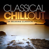 Classical Chill Out by Various Artists