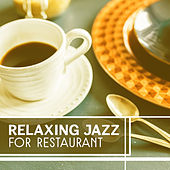 Relaxing Jazz for Restaurant – Smooth Jazz Sounds, Rest with Jazz, Calmness Piano Jazz, Easy Listening de The Jazz Instrumentals