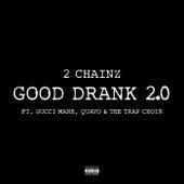 Good Drank 2.0 van 2 Chainz