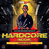 Hardcore Riddim by Various Artists
