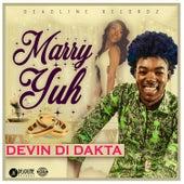 Marry Yuh de Devin Di Dakta