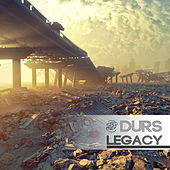 Legacy by Durs