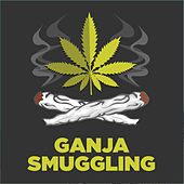 Ganga Smuggling by Various Artists