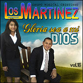 Gloria Sea a Mi Dios, vol. 15 de Los Hermanos Martinez de El Salvador