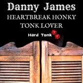 Heartbreak Honky Tonk Lover de Danny James