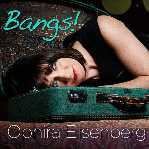 Bangs! by Ophira Eisenberg