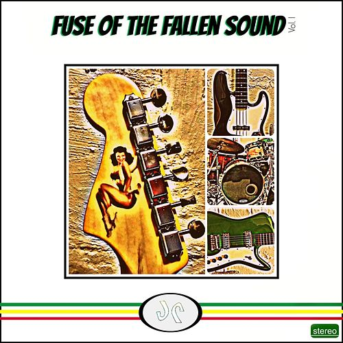 Fuse of the Fallen Sound, Vol. 1 by Jay Robinson
