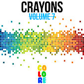 Crayons, Vol. 7 by Various Artists