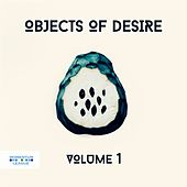 Objects of Desire, Vol. 1 de Various Artists