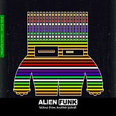 Alien Funk, Vol. 18 - Techno from Another Planet de Various Artists