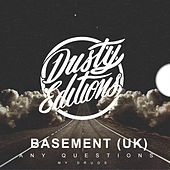 Any Questions by Basement