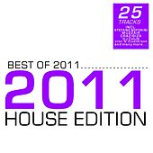 Best of 2011 - House Edition by Various Artists