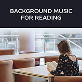 Background Music for Reading – New Age, Music for Learning, Study, Improve Your Possibility, Reading Music, Study von Soothing Sounds