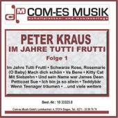 Im Jahre Tutti Frutti, Folge 1 by Peter Kraus