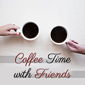 Coffee Time with Friends – Restaurant Jazz Music, Instrumental Piano, Jazz Cafe, Deep Relax, Smooth Jazz, Chillout, Calming Songs by The Jazz Instrumentals