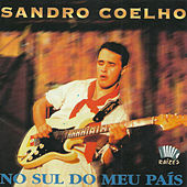 No Sul do Meu País de Sandro Coelho