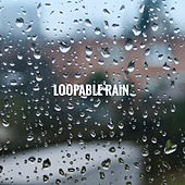 Loopable Rain by Various Artists