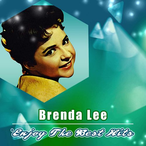 Enjoy the Best Hits by Brenda Lee