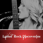 Latest Rock Discoveries by Various Artists