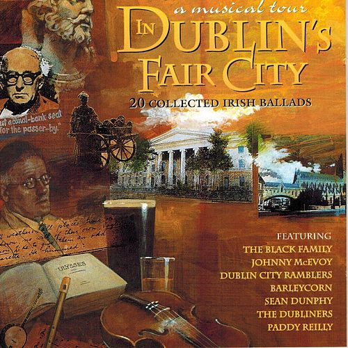 In Dublin's Fair City: A Musical Tour by Various Artists