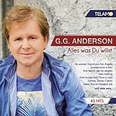 Alles was du willst by G.G. Anderson