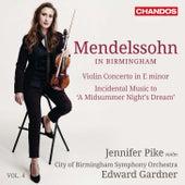 Mendelssohn in Birmingham, Vol. 4 by Various Artists