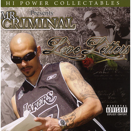 Hi Power Collectables Presents: Mr. Criminal - Love Letters by Mr. Criminal