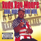 Raw, Rude, and Real (Moore Greatest Hits) by Rudy Ray Moore