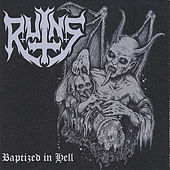Baptized in Hell by Ruins