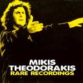 Rare Recordings by Mikis Theodorakis (Μίκης Θεοδωράκης)