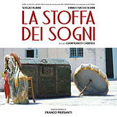 La stoffa dei sogni (Original Motion Picture Soundtrack) by Franco Piersanti
