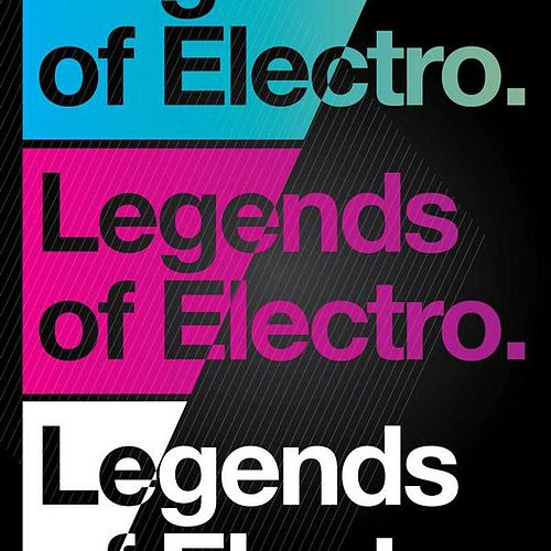 Legends Of Electro Vol. 1 by Various Artists
