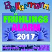 Ballermann Frühlingsalarm 2017 von Various Artists