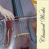 Classical Works von Various Artists