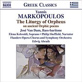 MARKOPOULOS, Y.: Liturgy of Orpheus (The) by Arielle Valibouse
