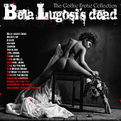 Bela Lugos's Dead by Various Artists