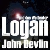 Logan und das Weltentor (Ungekürzt) von John Devlin