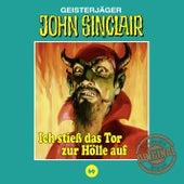Tonstudio Braun, Folge 69: Ich stieß das Tor zur Hölle auf. Teil 1 von 3 von John Sinclair