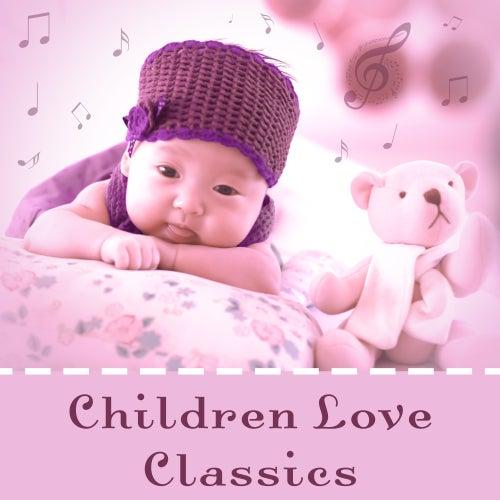 Children Love Classics – Instrumental Music for Baby, Educational Songs, Einstein Effect, Growing Brain, Mozart, Beethoven de Baby Can't Sleep