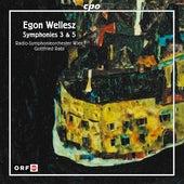 Wellesz: Symphonies Nos. 3 & 5 by Radio Symphonieorchester Wien