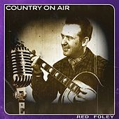 Country on Air by Red Foley