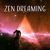 Zen Dreaming – Soft Sounds for Deep Sleep, Relaxing New Age Music, Soothing Waves, Cure Insomnia by Relax - Meditate - Sleep