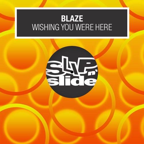 Wishing You Were Here de La Blaze