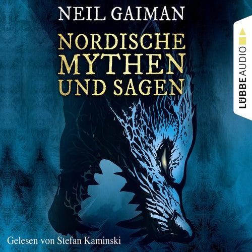 Nordische Mythen und Sagen (Ungekürzt) von Neil Gaiman