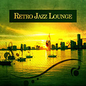 Retro Jazz Lounge – Smooth Jazz, Piano Bar, Instrumental Music, Retro Sounds by Smooth Jazz Park