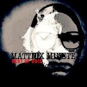 Mattrix Minute: Best Of 2015 de Matthew Rix