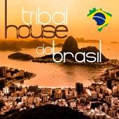 Tribal House Do Brasil 2014 by Various Artists
